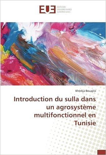 Introduction du sulla dans un agrosystème multifonctionnel en Tunisie (French Edition)