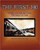 The First 100, A. D. Hopkins, K. J. Evans, K.J. Evans, 0929712676