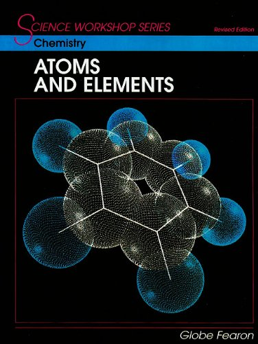 SCIENCE WORKSHOP SERIES:CHEMISTRY/ATOMS & ELEMENTS STUDENT'S EDITION    2000C by Globe (Image #1)