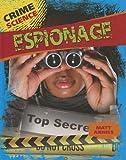 Espionage, Matt Anniss, 1433994887
