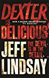 Dexter is Delicious (Dexter series)