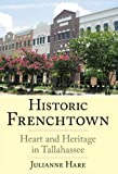 Historic Frenchtown, Julianne Hare, 1596291494