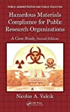 Hazardous Materials Compliance for Public Research Organizations, Nicolas A. Valcik, 1466509465