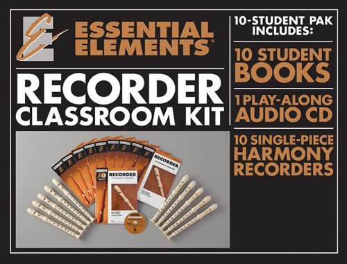ESSENTIAL ELEMENTS FOR RECORDER CLASSROOM KIT BK/CD/RECORDER (Recorder Essential Elements)