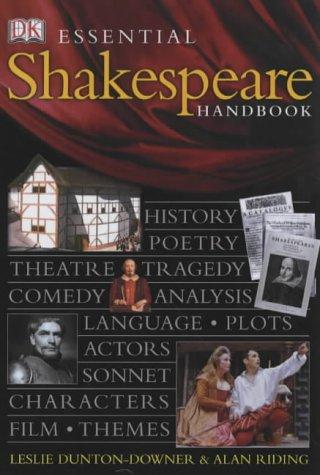 Essential shakespeare handbook amazon leslie dunton downer essential shakespeare handbook amazon leslie dunton downer alan riding 9780751348828 books fandeluxe Images