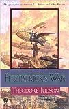 Fitzpatrick's War, Theodore Judson, 0756402719
