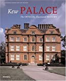 Kew Palace, Susanne Groom and Lee Prosser, 185894323X