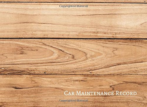 Car Maintenance Record: Vehicle Maintenance Log