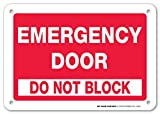 Emergency Door Do Not Block Sign - 10'x7' - .040 Rust Free Heavy Duty Aluminum - Made in USA - UV Protected and Weatherproof - A81-186AL