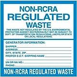 LABEL-NON-RCRA REGULATED WASTE