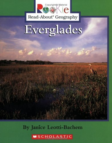 Everglades (Rookie Read-About Geography) pdf
