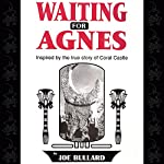 Waiting for Agnes | Joe Bullard