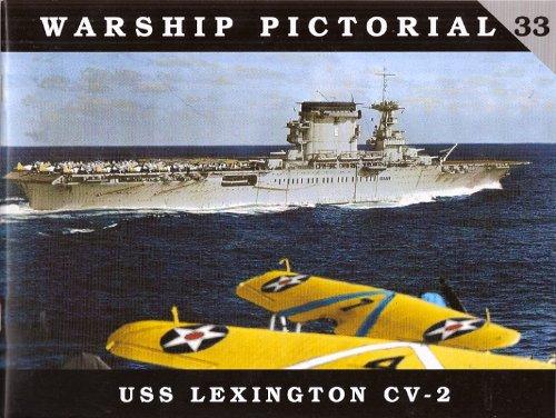 Warship Pictorial No. 33 - USS Lexington CV-2