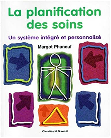 En ligne La planification des soins. Un système intégré et personnalisé pdf ebook