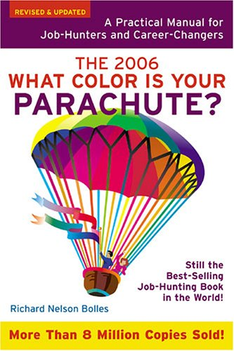 Download What Color Is Your Parachute? 2006: A Practical Manual for Job-Hunters and Career-Changers pdf