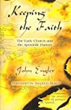 Keeping the Faith, John Engler, 096534696X