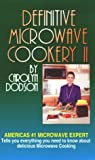 Definitive Microwave Cookery II, Carolyn Dodson, 1882330307
