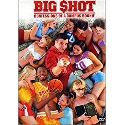 Big Shot - Confessions of a Campus Bookie