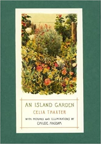 Charming An Island Garden: Celia Thaxter, Childe Hassam: 9780395485910: Amazon.com:  Books