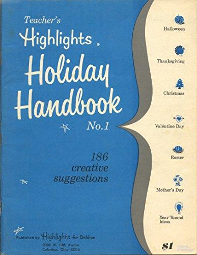 TEACHER'S HIGHLIGHTS HOLIDAY HANDBOOK No. 1 ()