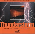 Thunderstorms: Soothing Sounds of Nature by…