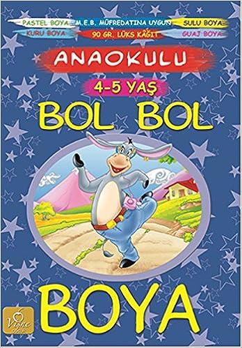 Bol Bol Boya 4 5 Yas Kolektif 9786059045551 Amazon Com Books
