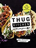 img - for Thug Kitchen: Eat Like You Give a F*ck book / textbook / text book