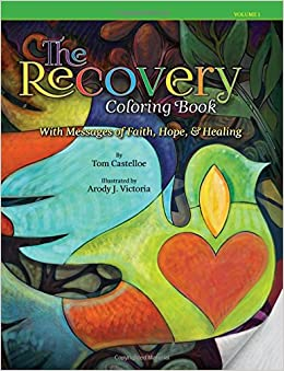 Book The Recovery Coloring Book: with Messages of Faith, Hope, and Healing
