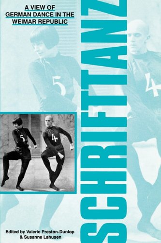 Schrifttanz: A View Of German Dance In The Weimar Republic