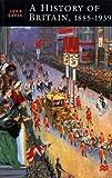History of Britain, 1885-1939, John Davis, 0312220340