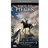 Civil War Life: Shot to Pieces