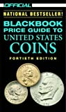 The Official 2002 Blackbook Price Guide to U. S. Coins, Marc Hudgeons and Thomas E. Hudgeons, 0676601731