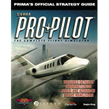 Pro Pilot The Official Strategy Guide Secrets Of Games Series