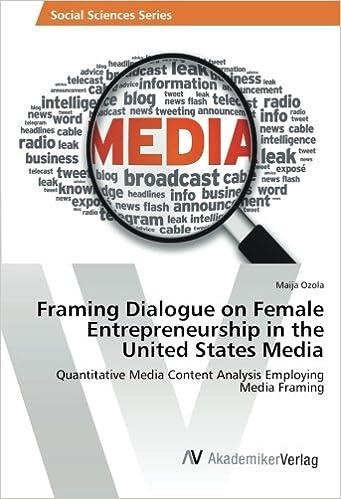 Framing Dialogue on Female Entrepreneurship in the United States ...