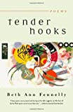 Tender Hooks - Poems, Beth Ann Fennelly, 0393326853