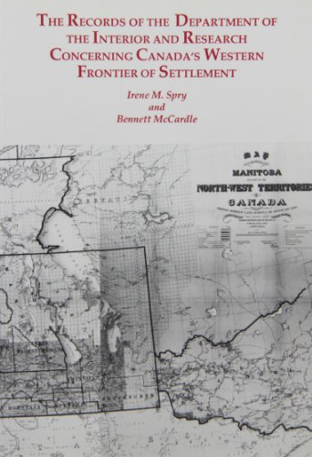 records-of-the-department-of-the-interior-research-concerning-canadas-western-frontier-of-settlement
