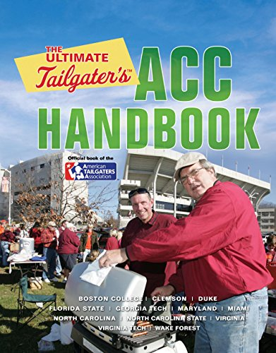 The Ultimate Tailgater's ACC Handbook by Stephen Linn