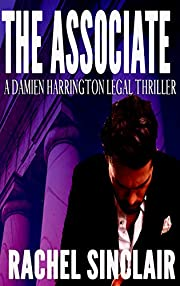 The Associate: A Damien Harrington Legal Thriller #1