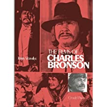 Films of Charles Bronson by Jerry Vermilye (1980-08-03)