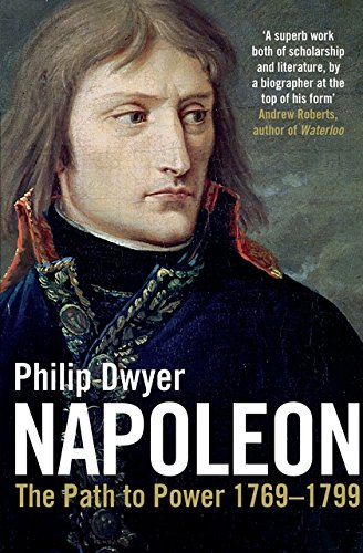 Napoleon: Path To Power 1769   1799 V. 1