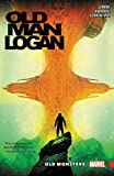 img - for Wolverine: Old Man Logan Vol. 4: Old Monsters book / textbook / text book