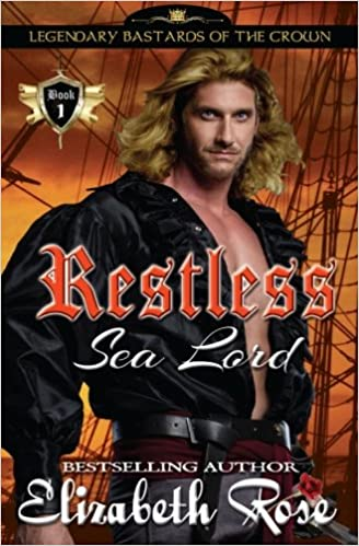 Restless Sea Lord: Volume 1 (Legendary Bastards of the Crown)
