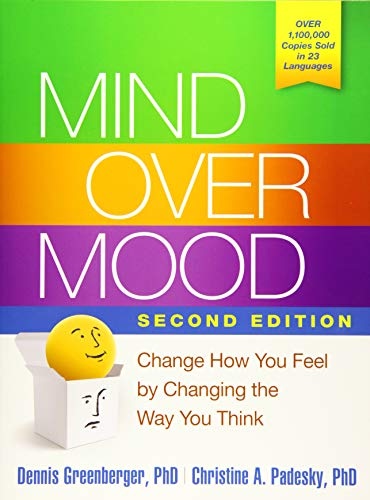 Mind Over Mood, Second Edition: Change How You Feel by Changing the Way You Think (Water For Health For Healing For Life)
