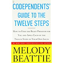Codependents' Guide to the Twelve Steps: New Stories