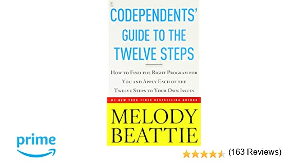 Codependents' Guide to the Twelve Steps: Melody Beattie ...