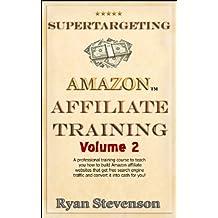 Amazon Affiliate Site Planning & Building (Supertargeting Amazon Affiliate Training Book 2)