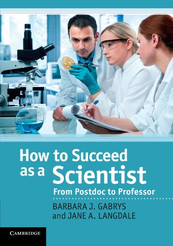 (How to Succeed as a Scientist: From Postdoc to Professor)
