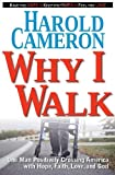 Why I Walk, Harold Cameron, 0976111195