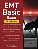 EMT Basic Exam Textbook: EMT-B Test Study Guide Book & Practice Test Questions for the National Registry of Emergency Medical Technicians (NREMT) Basic Exam