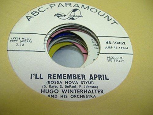 HUGO WINTERHALTER AND HIS ORCHESTRA 45 RPM I'll Remember April / Snow Fall